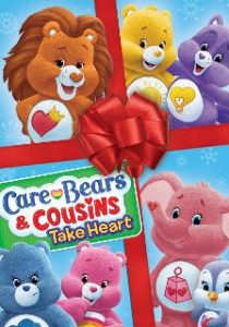 Care Bears and Cousins Take Heart